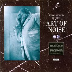 """The Art of Noise – """"Moments in Love"""""""