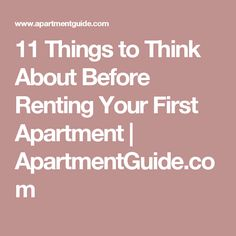 11 Things to Think About Before Renting Your First Apartment | ApartmentGuide.com