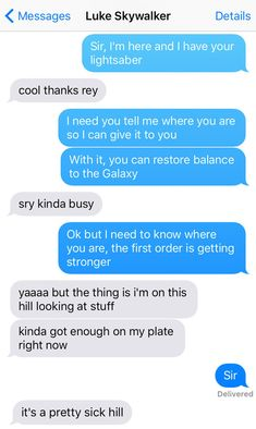 "And Luke would explain that final scene. | 13 Texts From The ""Star Wars"" Universe"