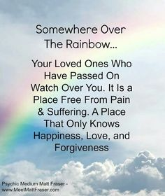 AJ will always love you Always Thinking Of You, Always Love You, My Love, Psychic Mediums, Over The Rainbow, Grief, Forgiveness, First Love, Wisdom