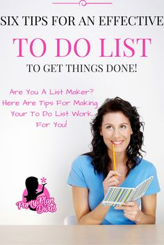 """there is more to getting things done than just writing them down. Check out these Six Tips To Make An Effective """"To Do List"""" Business Advice, Business Planning, Time Management Tips, Business Management, Sales Tips, Direct Sales, Direct Selling, Getting Things Done, Party Planning"""