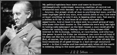 """"""" I'm beginning to think JRR Tolkien was right. Political Opinion, Politics, Anarchism, My Philosophy, Work On Yourself, Equality, Meant To Be, Earth, Shit Happens"""