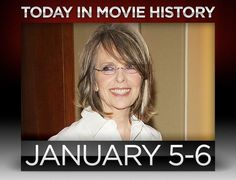 January 5, 1946 – Actress, director and producer, Diane Keaton was born on this day in Los Angeles, California.