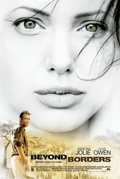 Beyond Borders (2003) Angelina Jolie, war-torn Africa, renegade doctors... this is a powerful story about the plight of charity field workers. -- <Vi: ***** (5) >>