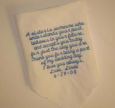 """""""Sister"""" - Personalized Wedding Hanky  To remember your special day."""