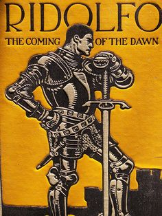 """J.C. Leyendecker illustrated cover for """"Ridolfo: The Coming of the Dawn""""  / Mamluke photography"""