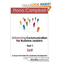 Enhancing Communication for Business Leaders Part 1 - Self Development (NLP)