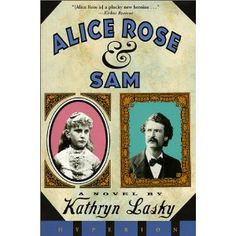 Alice Rose and Sam: Kathryn Lasky: 9780786812226: Amazon.com: Books