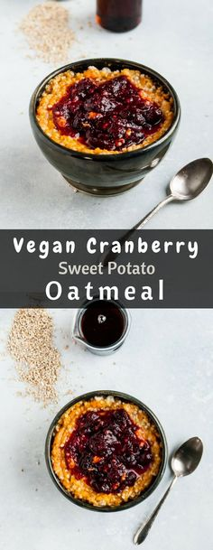 The perfect way to use up Thanksgiving leftovers, this vegan sweet potato oatmeal is topped with cranberry sauce and perfect for prepping ahead! Vegan Breakfast Muffins, Healthy Vegan Breakfast, Healthy Eating, Butter Pie, Peanut Butter, Veggie Recipes, Sweet Recipes, Veggie Food, Happiness Recipe