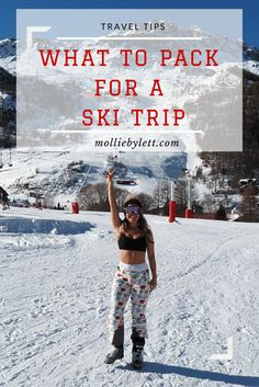 PACKING: What to pack for a Ski Trip. Tips from a beginner on everything you need for your perfect skiing getaway!