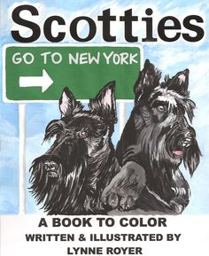SCOTTY COLORING BOOK #24 SCOTTIES GO TO NEW YORK BY ARTIST L ROYER AUTOGRAPHED