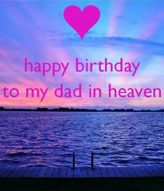 Dad Birthday Card Quotes Happy Birthday Dad In Heaven Quotes Poems From Daughter Of Dad Birthday Card Quotes Birthday Wishes For Lover, Happy Birthday Wishes For A Friend, Birthday Wishes For Girlfriend, Happy Birthday Wishes Images, Wishes For Friends, Birthday Quotes, Birthday Greetings, Birthday Message, Birthday In Heaven Daddy