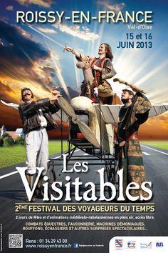 Les visitables, Festival des voyageurs du temps ! Spectacle et animations médiévales 2013 à Roissy en France. Du 15 au 16 juin 2013 à Roissy en France.