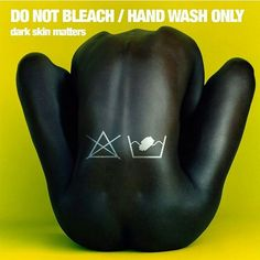 ♀ No Bleach... Hand Wash MELanin Only ♀