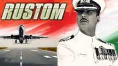 Download Torrent Rustom HD Movie 2016 Category Movies Torrents