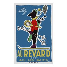 Mt Revard France ~ Vintage Ski Tennis Golf Travel Print