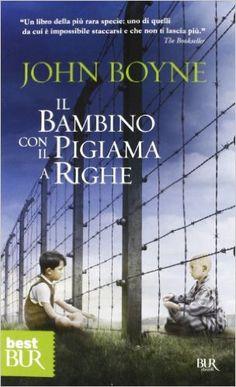 Amazon.it: Il bambino con il pigiama a righe - John Boyne - Libri