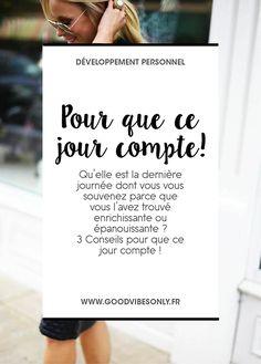 ET SI ON FAISAIT EN SORTE QUE CE JOUR COMPTE ? – Good Vibes Only