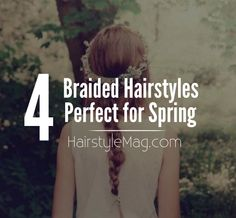 4 Braided Hairstyles that are Perfect for Spring   HairstyleMag