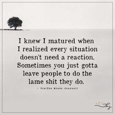 I knew I matured - http://themindsjournal.com/i-knew-i-matured/