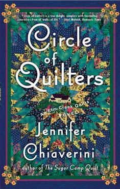 "Read ""Circle of Quilters An Elm Creek Quilts Novel"" by Jennifer Chiaverini available from Rakuten Kobo. The ninth book in Jennifer Chiaverini's bestselling series—when two of Elm Creek Quilts' founding members decide to leav. Used Books, Books To Read, My Books, Winding Ways Quilt, Book Quilt, Love Book, Book Lists, So Little Time, Literature"
