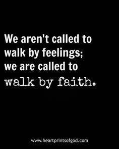 Walk by faith~<3
