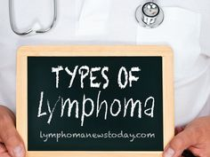 Read more about the different types of Lymphoma