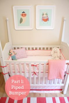 Growing Home: DIY: Piped Crib Bumpers