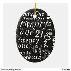 Twenty One Ceramic Ornament