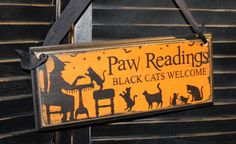 Halloween Sign ~ Paw Readings ~ Black Cats Welcome Sign Black by TheGingerbreadShoppe, $17.95 ~ ♥