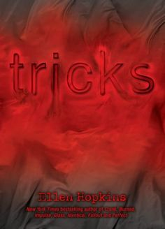 'Tricks' -I enjoyed reading this book, but the ending confused me slightly with one of the characters...