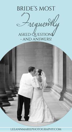 Brides most frequently asked wedding questions - and answers from a photographer