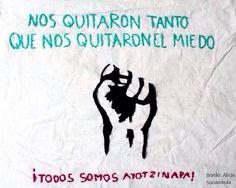 Nos quitaron tanto que nos quitaron el miedo / Bordamos por la Paz #Ayotzinapa #YaMeCanse Apoya: http://es.ulule.com/fight-back-mexico/