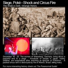 Siege, Poke-Shock and Circus Fire. Three stories from this week in history: http://www.theparanormalguide.com/blog/siege-poke-shock-and-circus-fire