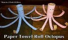Mom to 2 Posh Lil Divas: Ocean Theme - Easy Paper Towel Roll Octopus Ideas, Ocean Theme, Activities For Kids, Paper Towels Rolls, Paper Towel Rolls, Kids Crafts, Rolls Octopuses, Recycle Crafts, Earth Day