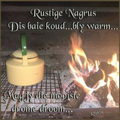Goeie Nag, Good Night Wishes, Sleep Tight, Afrikaans, Winter, Quotes, Qoutes, Sleep Well, Quotations