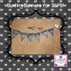 Speech Time Fun: Bunting Banners for SLPs!!