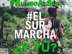#ElSurMarcha se adueña de las redes sociales