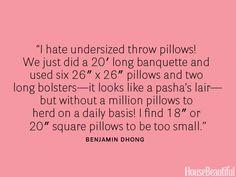 Use large throw pillows.