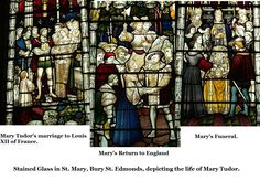 Stained glass depicting Mary Tudor's life.