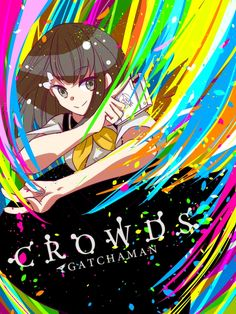 Gatchaman Crowds, Ichinose Hajime. I already have this up on the board, but I just wanna put it up again.