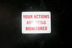 terrysdiary:  Your Actions Are Being Monitored