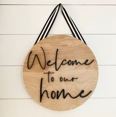 Round Sign. Wood Sign. Welcome to our home. Front Door Decor. | Etsy