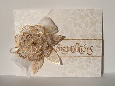 !WOW! elegant card with stunning gold embossed and layered vellum flower...gorgeous!!!...base paper lovely with small pearlized rose print...luv it!!!