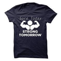Sore Today Strong Tomorrow T-Shirts, Hoodies, Sweatshirts, Tee Shirts (19.99$ ==> Shopping Now!)