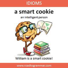 Idioms: A Smart Cookie Slang English, English Idioms, English Phrases, Learn English Words, English Lessons, Advanced English Vocabulary, Teaching English Grammar, English Writing Skills, English Language Learning