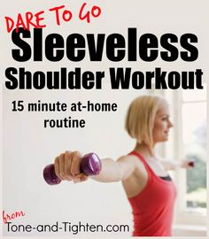 Get toned, sculpted shoulders now - just in time to go sleeveless! From Tone-and-Tighten.com #workout #fitness