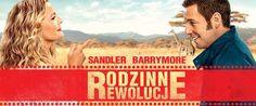 """""""Rodzinne rewolucje"""", Barrymore, Sandler; komedia, recenzja, http://magicznyswiatksiazki.pl/?p=13848"""