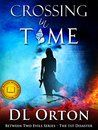 Book Review: Crossing in Time, by D. L. Orton, Time Travel, Sci-Fi, Wordpress, blog post, The Page Turner