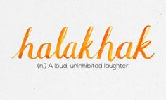 """""""Halakhak"""" 36 Of The Most Beautiful Words In The Philippine Language Unusual Words, Rare Words, Unique Words, New Words, Cool Words, Tagalog Words, Tagalog Quotes, Filipino Words, My Dictionary"""